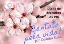 Cantata pela Vida! Por Celinha Silva